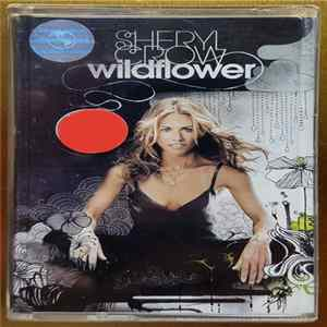 Sheryl Crow - Wildflower FLAC