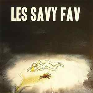 Les Savy Fav - What Would Wolves Do? / The Year Before The Year 2000 FLAC