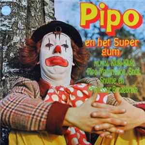 Pipo De Clown - En Het Supergum FLAC