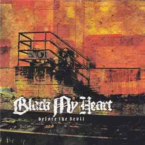 Black My Heart - Before The Devil FLAC