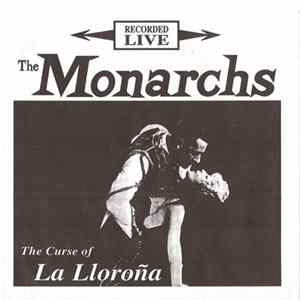 The Monarchs - The Curse Of La Lloroña FLAC