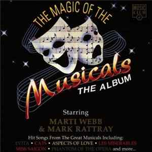 Marti Webb And Mark Rattray - The Magic Of The Musicals FLAC