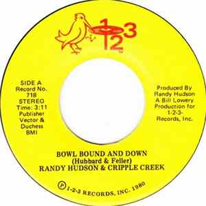 Randy Hudson & Cripple Creek - Bowl Bound And Down FLAC