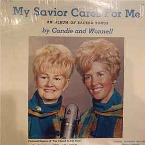 Candie And Wonnell - My Savior Cares For Me FLAC