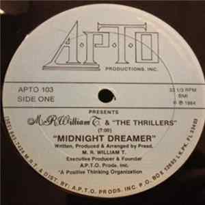 M. R. William T. & The Thrillers - Midnight Dreamer FLAC