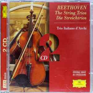 Beethoven - Trio Italiano D'Archi - The String Trios / Die Streichtrios FLAC