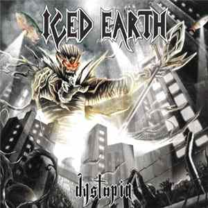 Iced Earth - Dystopia FLAC