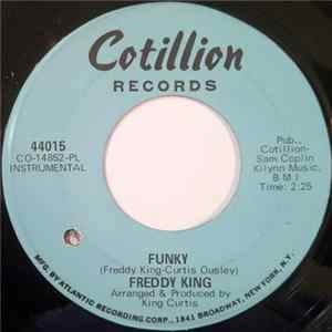 Freddy King - Funky / Play It Cool FLAC