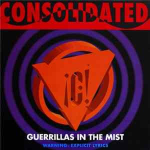 Consolidated - Guerrillas In The Mist FLAC
