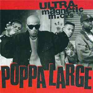 Ultramagnetic MC's - Poppa Large FLAC