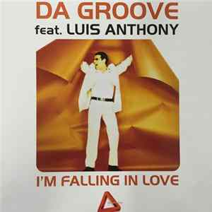 Da Groove Feat. Luis Anthony - I'm Falling In Love FLAC
