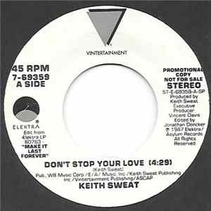 Keith Sweat - Don't Stop Your Love FLAC