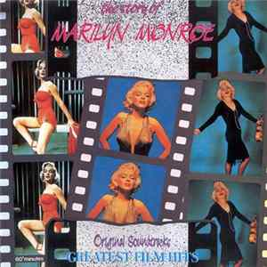 Marilyn Monroe - The Story Of Marilyn Monroe: 21 Greatest Film Hits FLAC