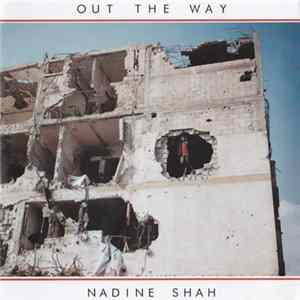 Nadine Shah - Out The Way FLAC