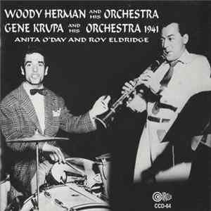 Woody Herman And His Orchestra, Gene Krupa And His Orchestra - 1941 FLAC