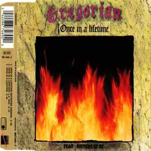 Gregorian Feat. Sisters Of Oz - Once In A Lifetime FLAC