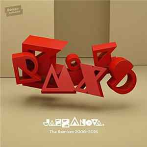 Jazzanova - The Remixes 2006-2016 FLAC