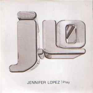 Jennifer Lopez - Play FLAC