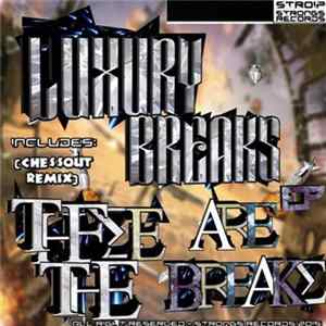Luxury Breaks - These Are The Breaks EP FLAC