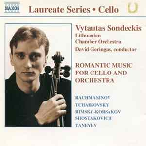 Vytautas Sondeckis, Lithuanian Chamber Orchestra, David Geringas - Romantic Music For Cello And Orchestra FLAC