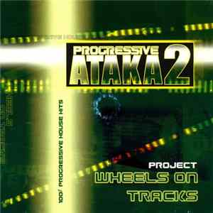 Wheels On Tracks Project - Progressive Атака 2 FLAC