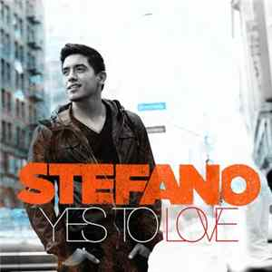 Stefano - Yes To Love FLAC
