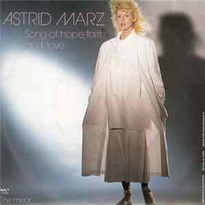 Astrid Marz - Song Of Hope, Faith And Love FLAC