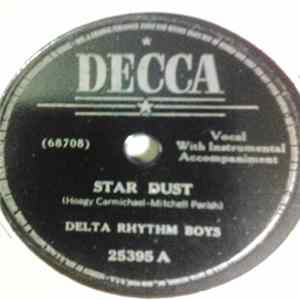 The Delta Rhythm Boys - Star Dust / Would It Be Asking Too Much FLAC