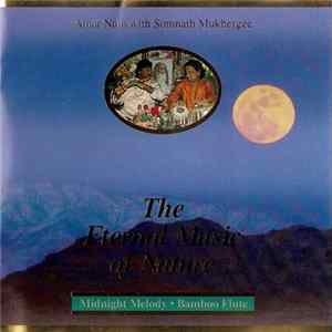 Amar Nath With Somnath Mukhergee - Midnight Melody • 10pm-1am • Bamboo Flute • Volume 3 FLAC