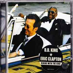 B.B. King & Eric Clapton - Riding With The King FLAC