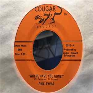 Ann Byers - Where Have You Gone / Talk Of The Town FLAC