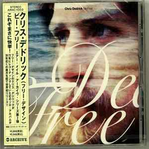 Chris Dedrick - Be Free FLAC