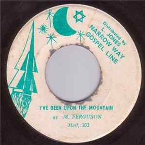 M. Ferguson - Let Me Tell About Jesus / I've Been Upon The Mountain FLAC