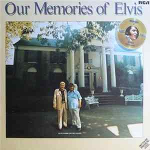 Elvis Presley - Our Memories Of Elvis FLAC