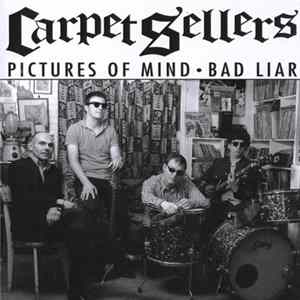 Carpet Sellers - Pictures Of Mind / Bad Liar FLAC