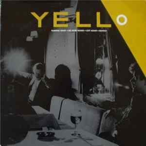 Yello - Pumping Velvet / No More Words / Lost Again / Bostich FLAC