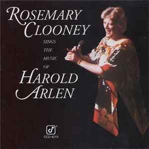 Rosemary Clooney - Rosemary Clooney Sings The Music Of Harold Arlen FLAC