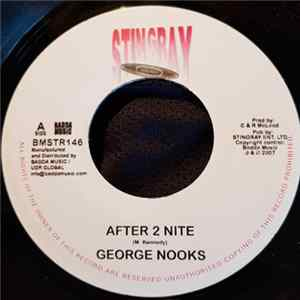 George Nooks / Anthony Q - After 2 Nite / Fight Fight FLAC