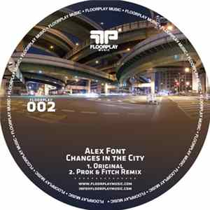 Alex Font - Changes In The City FLAC
