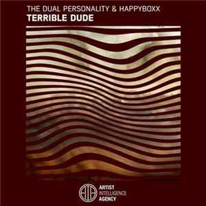The Dual Personality & Happyboxx - Terrible Dude FLAC