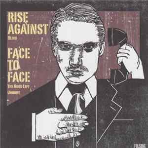 Rise Against / Face To Face - Rise Against / Face To Face FLAC
