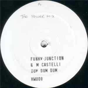 Funky Junction & Marcelo Castelli - Dum Dum Dum FLAC
