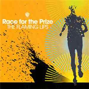 The Flaming Lips - Race For The Prize FLAC
