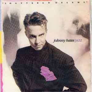 Johnny Hates Jazz - Shattered Dreams FLAC