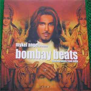 Various - Mykel Angel Presents Bombay Beats (Dancegrooves From India) FLAC