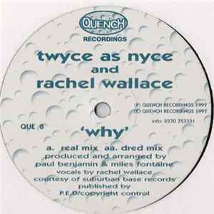 Twyce As Nyce And Rachel Wallace - Why FLAC