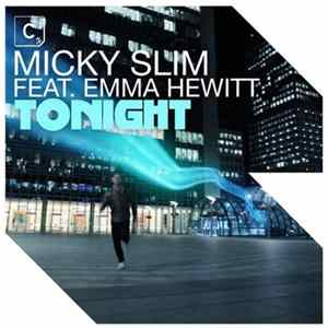Micky Slim Feat. Emma Hewitt - Tonight FLAC