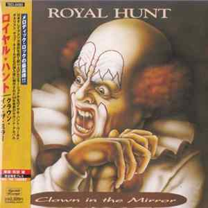 Royal Hunt - Clown In The Mirror FLAC