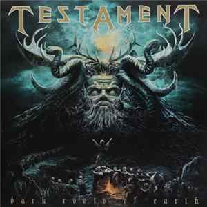 Testament - Dark Roots Of Earth FLAC