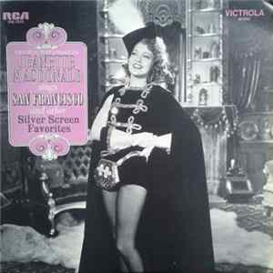 Jeanette MacDonald - Jeanette MacDonald Sings San Francisco And Other Silver Screen Favorites FLAC